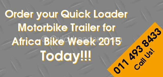 Order your Quick Loader Motorbike Trailer for Africa Bike Week Today 2
